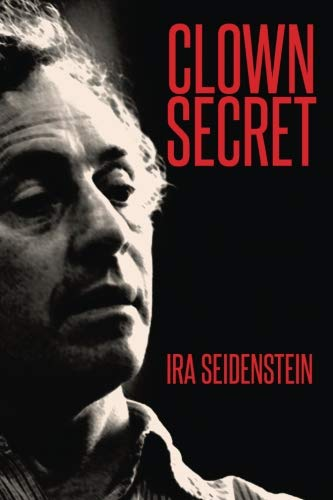 Cover of Ira Seidenstein's book Clown Secret